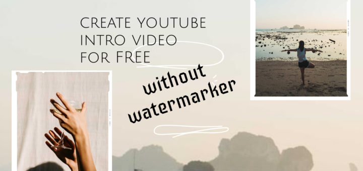 Create FREE YouTube, Instagram & Facebook Introduction Video without Water Marker